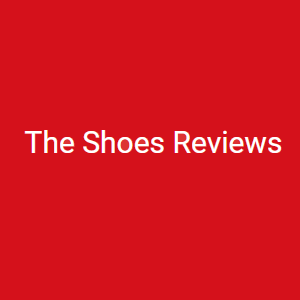 The Shoes Reviews
