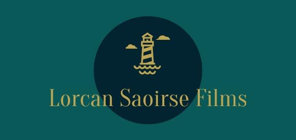 Lorcan Saoirse Films