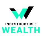Indestructible Wealth